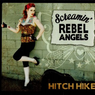 Screamin' Rebel Angels/Hitch Hike