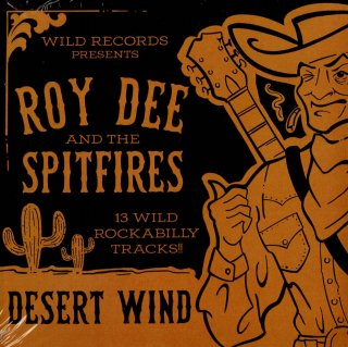 Roy Dee And The Spitfire/Desert Wind