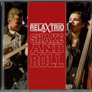 Relaxtorio/Shake And Roll