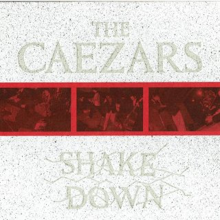 The Caezars/Shake Down