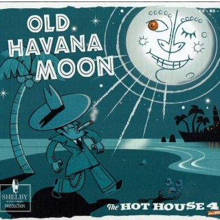 <img class='new_mark_img1' src='//img.shop-pro.jp/img/new/icons6.gif' style='border:none;display:inline;margin:0px;padding:0px;width:auto;' />Old Havana Moon/The Hot House 4