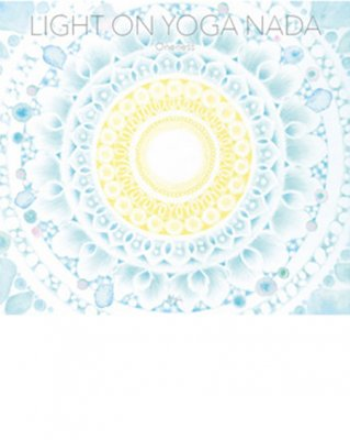Light on Yoga Nada ~Oneness~ / V.A.