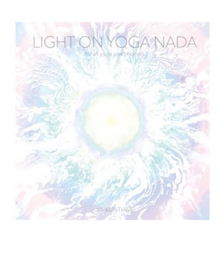 Light on Yoga Nada / VAIKUNTHAS