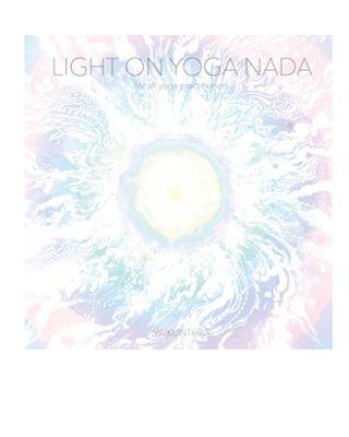 Light on Yoga Nada / VAIKUNTHAS