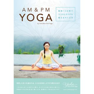 AM & PM YOGA by Yuka New York Yoga