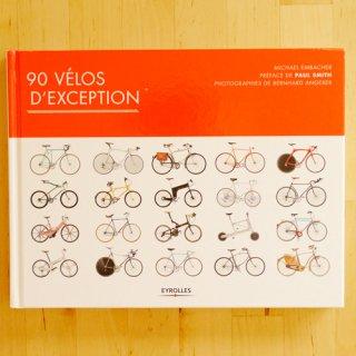 【洋書】90 VELOS D'EXCEPTION