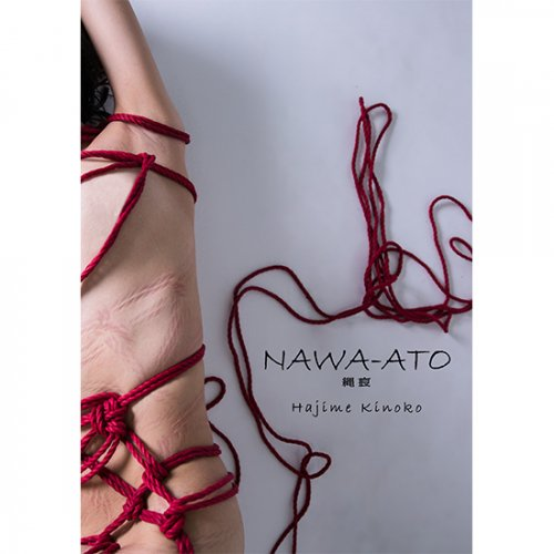 NAWA-ATO 縄痕 /Photo Collection NAWA-ATO (Rope marks)