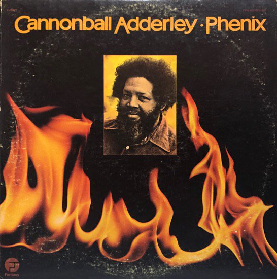 Cannonball Adderley / Phenix