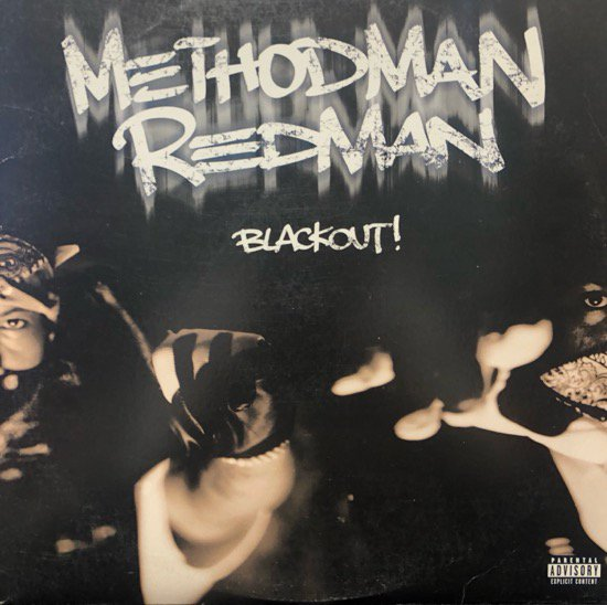 Method Man & Redman / Blackout