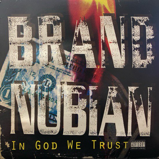 Brand Nubian / In God We Trust