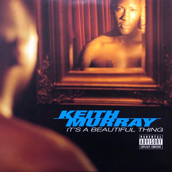 Keith Murray / It's A Beautiful Thing