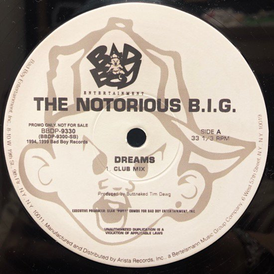 Notorious B.I.G. / Dreams b/w Think Big