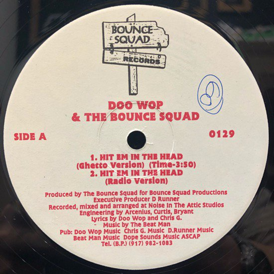 Doo Wop & The Bounce Squad /  Hit Em In The Head