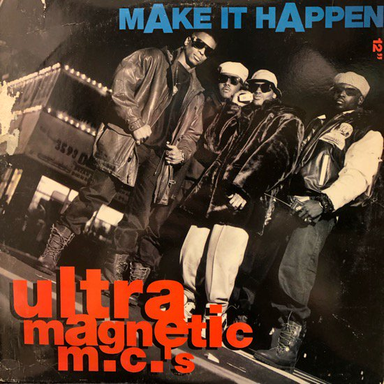 Ultramagnetic MC's / Make It Happen (US Original )