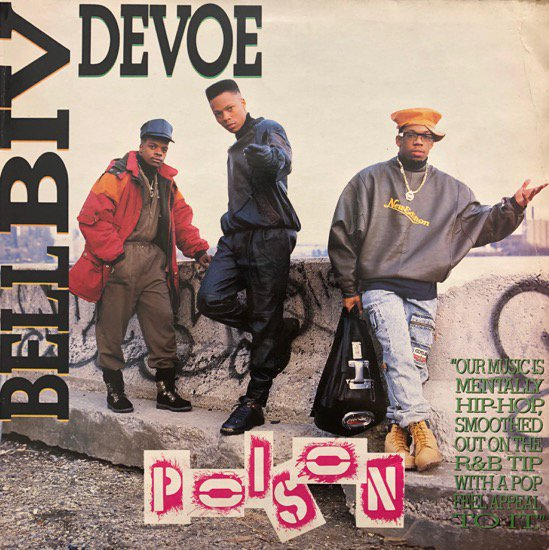 <img class='new_mark_img1' src='//img.shop-pro.jp/img/new/icons1.gif' style='border:none;display:inline;margin:0px;padding:0px;width:auto;' />Bell Biv Devoe / Poison