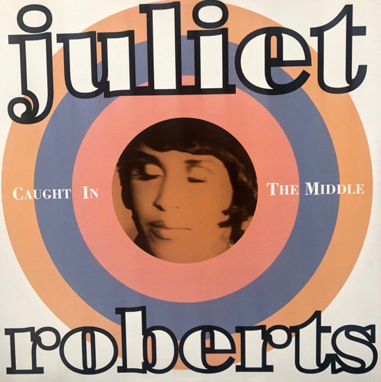 Juliet Roberts / Caught In The Middle