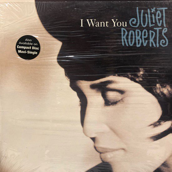 Juliet Roberts / I Want You