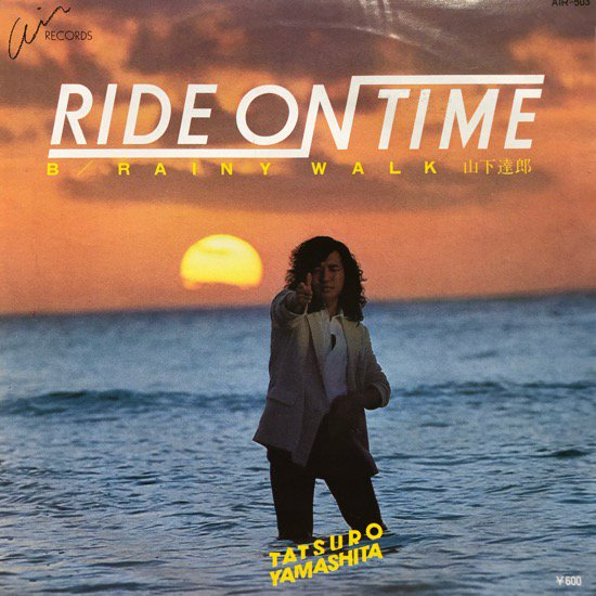 山下達郎 / Ride On Time