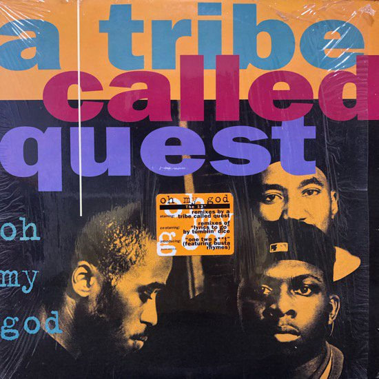 A Tribe Called Quest / Oh My God