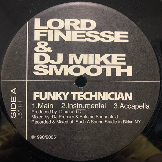 Lord Finesse & DJ Mike Smooth / Funky Technician b/w Bad Mutha