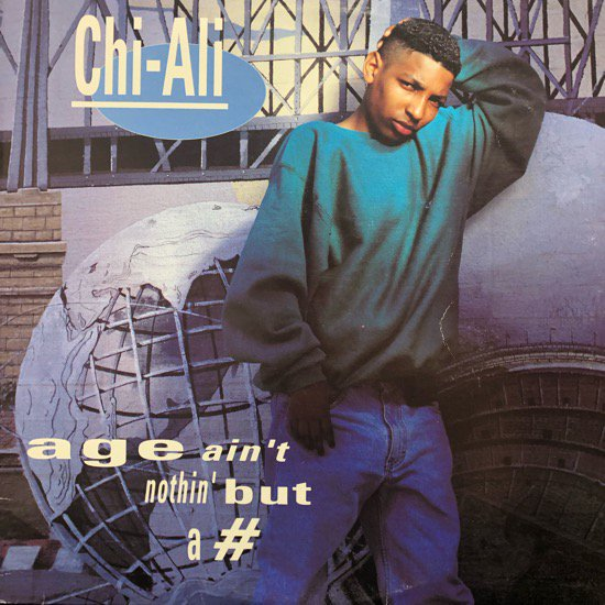 Chi-Ali / Age Ain't Nothin' But A #