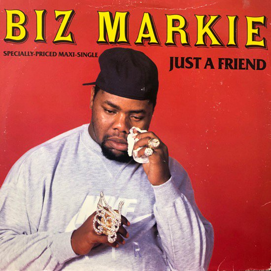 Biz Markie / Just A Friend