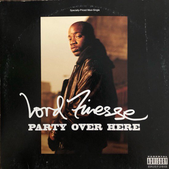 Lord Finesse / Party Over Here