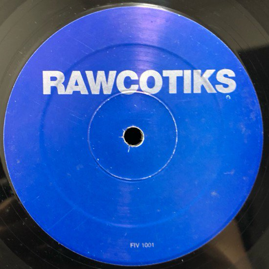 Rawcotiks / Live Your Life b/w Magic Chef