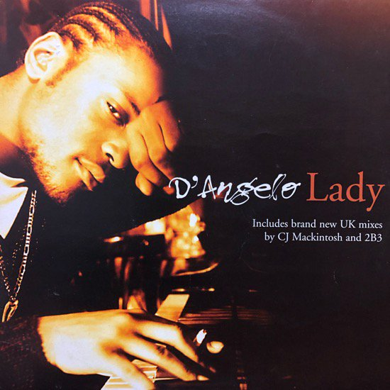 D'Angelo / Lady ( UK REMIX )