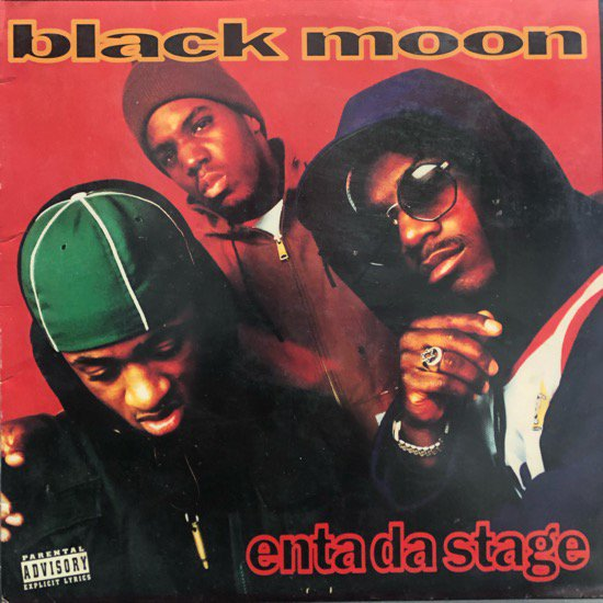 Black Moon / Enta Da Stage