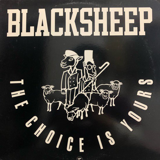BlackSheep / The Choice Is Yours