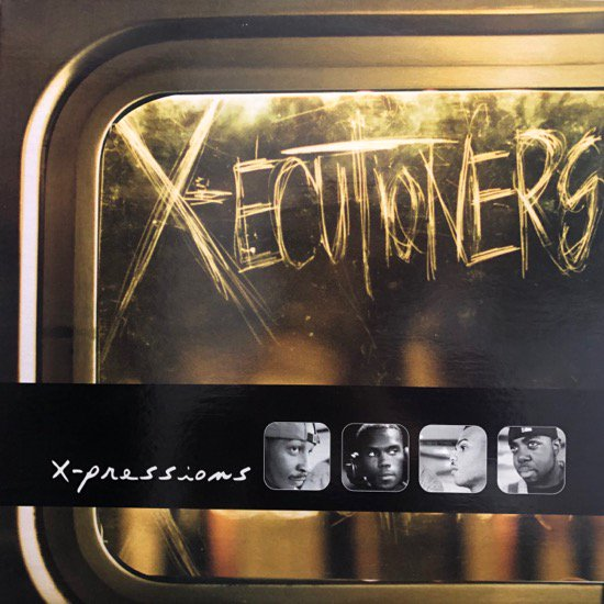 The X-ecutioners / X-Pressions
