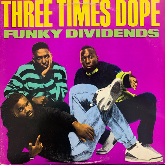 Three Times Dope / Funky Dividends