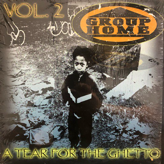 Group Home / A Tear For The Ghetto Vol. 2