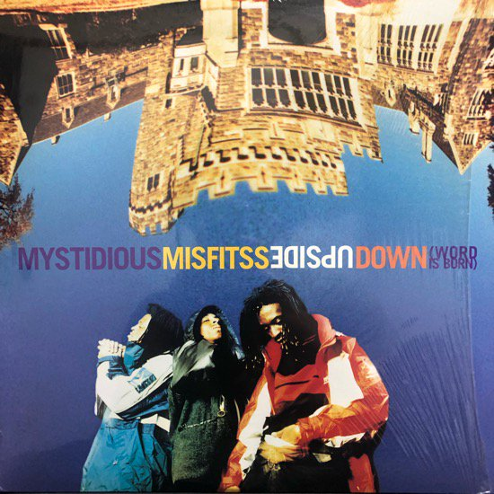 Mystidious Misfitss / Upside Down (Word Is Born)