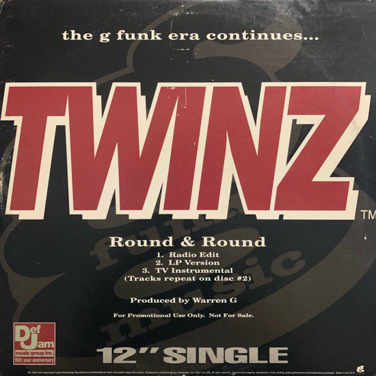 Twinz / Round & Round b/w Dove Shack G Funk Era / Summertime In The LBC ( Promo Only W-PACK)