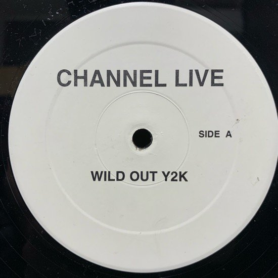 CHANNEL LIVE / WILD OUT Y2K