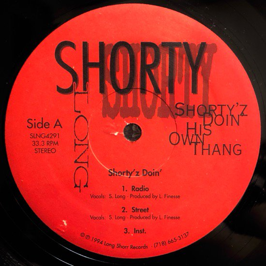 SHORTY LONG / SHORTY'Z DOIN' HIS OWN THANG b/w MY PEOPLEZ