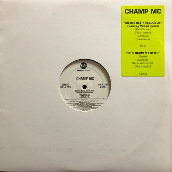 CHAMP MC / SISTA'S BETTA RECOGNIZE b/w DO U KNOW MY STYLE (US ORIGINAL PROMO)