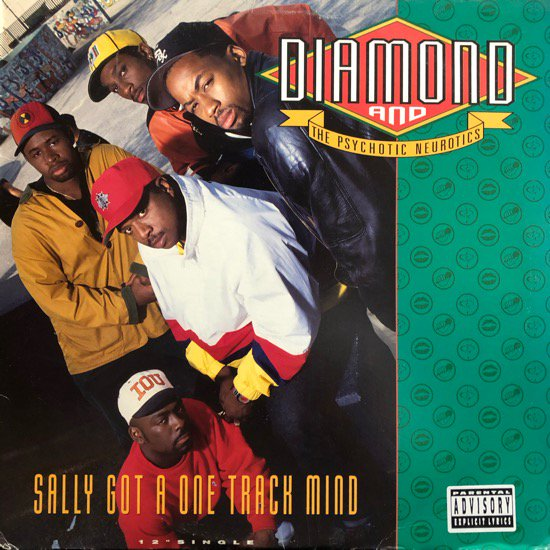 DIAMOND AND THE PSYCHOTIC NEUROTICS / SALLY GOT A ONE TRACK MIND ( 92 US Original )
