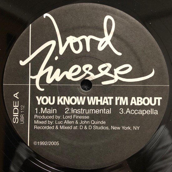LORD FINESSE / YOU KNOW WHAT I'M ABOUT b/w YES YOU MAY REMIX ( Limited Pressing )