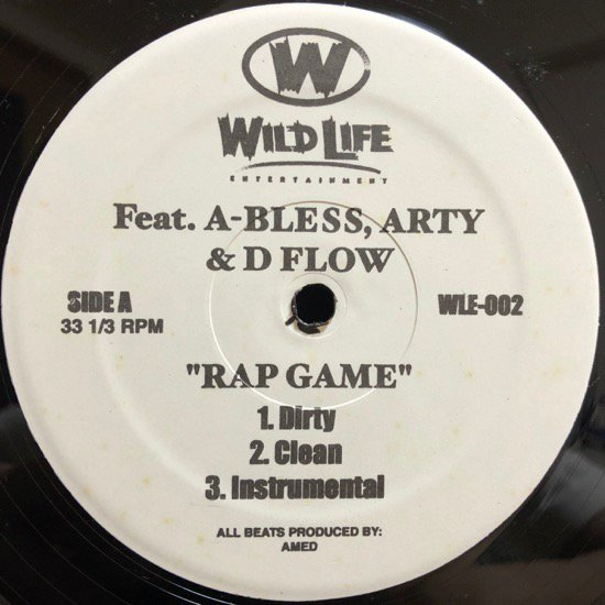 A-Bless, Arty & D Flow / Milano, Arty & O.C. / RAP GAME b/w WILDLIFE THEME