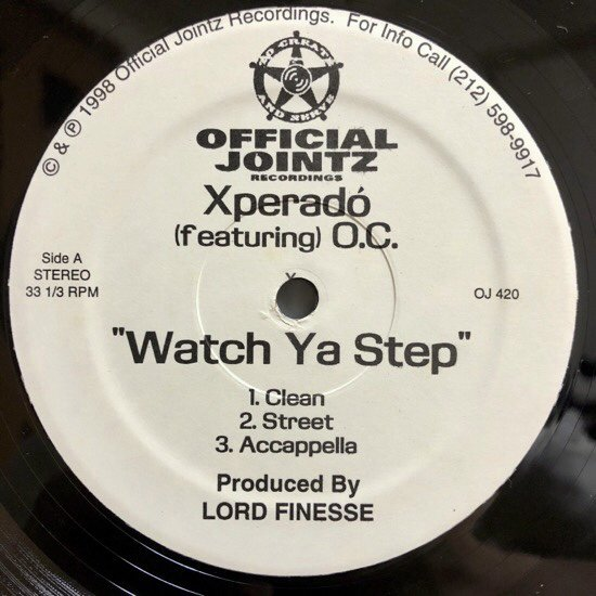 XPERADÓ Feat O.C. / WATCH YA STEP b/w ANIMOSITY