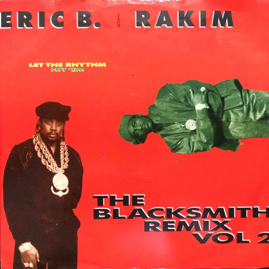 <img class='new_mark_img1' src='//img.shop-pro.jp/img/new/icons1.gif' style='border:none;display:inline;margin:0px;padding:0px;width:auto;' />ERIC B. & RAKIM / LET THE RHYTHM HIT 'EM b/w THE BLACKSMITH REMIX VOL. 2
