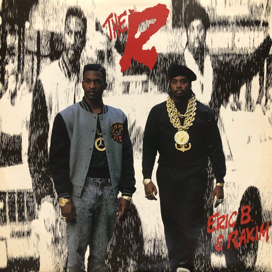 ERIC B. & RAKIM / THE R ( 88 US ORIGINAL )