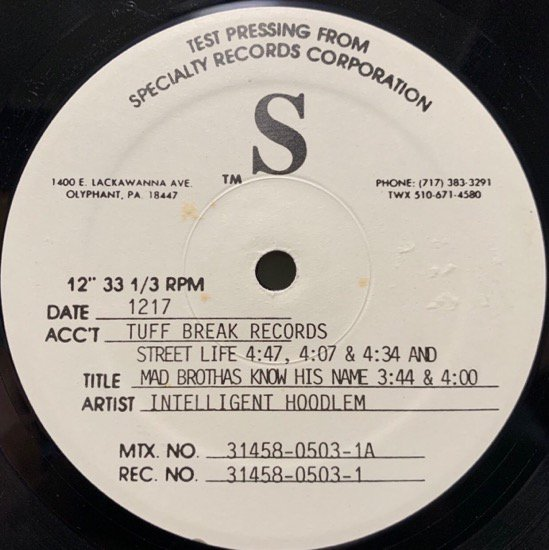 INTELLIGENT HOODLUM / STREET LIFE ( TEST PRESSING ONLY REMIX )