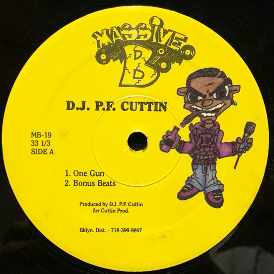 D.J. PF CUTTIN / ONE GUN b/w COME ON EVERYBODY