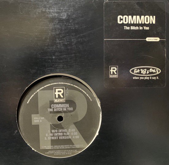 COMMON / THE BITCH IN YOO b/w THE REAL WEIGHT (US Original Promo Only)