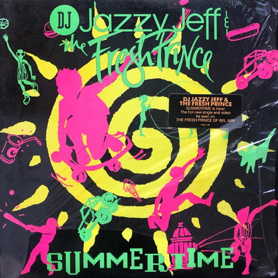 DJ JAZZY JEFF & THE FRESH PRINCE  / SUMMERTIME ( 91 US Original )