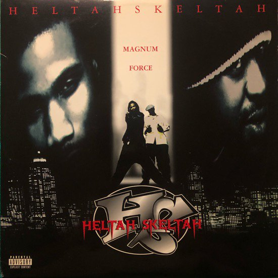 HELTAH SKELTAH / MAGNUM FORCE